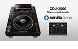 CDJ-3000 ahora es oficilamente compatible con Serato DJ PRO